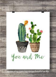 Cactus you and me, typography of Valentine cactus cactus watercolor wedding hand lettering decor cactus printable wall art house plant cactus