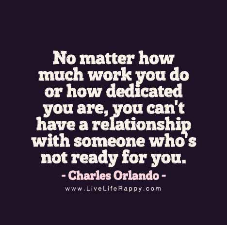 Charles Orlando Quote - No matter how much work you do or how dedicated you are