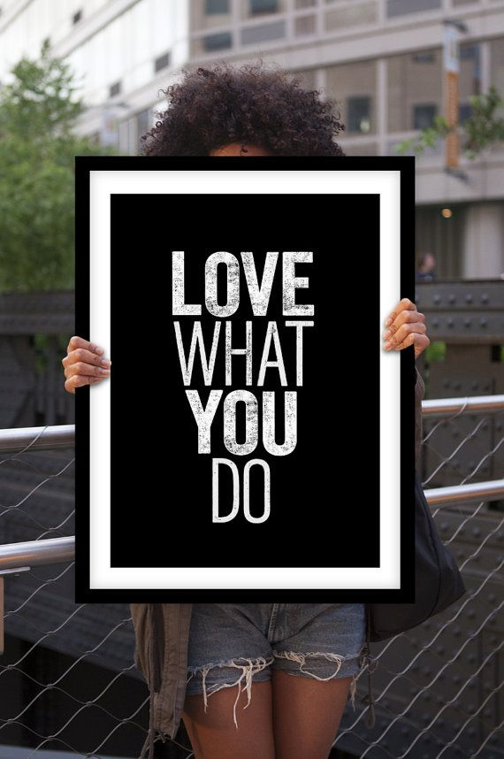 "Letterpress Poster Style Typography Print ""Love What You Do"" Motivational Wall Decor Black & White Minimalist Home Decor Art Love Gratitude"