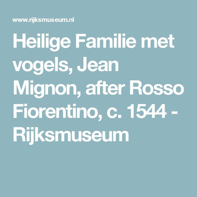 Heilige Familie met vogels, Jean Mignon, after Rosso Fiorentino, c. 1544 - Rijksmuseum