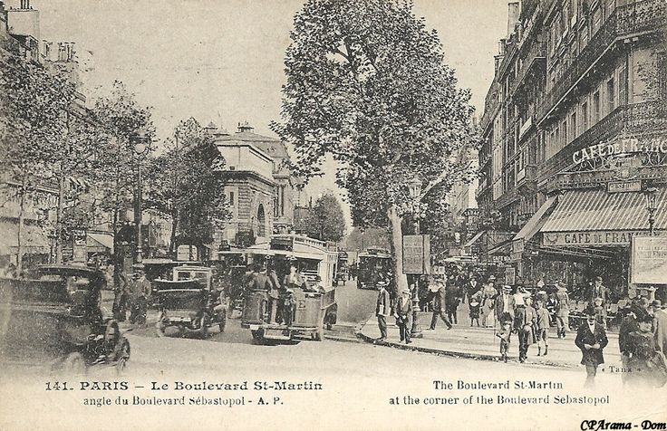 Boulevard saint martin angle de la rue s bastopol paris au fil du temps pinterest - Restaurant boulevard saint martin ...