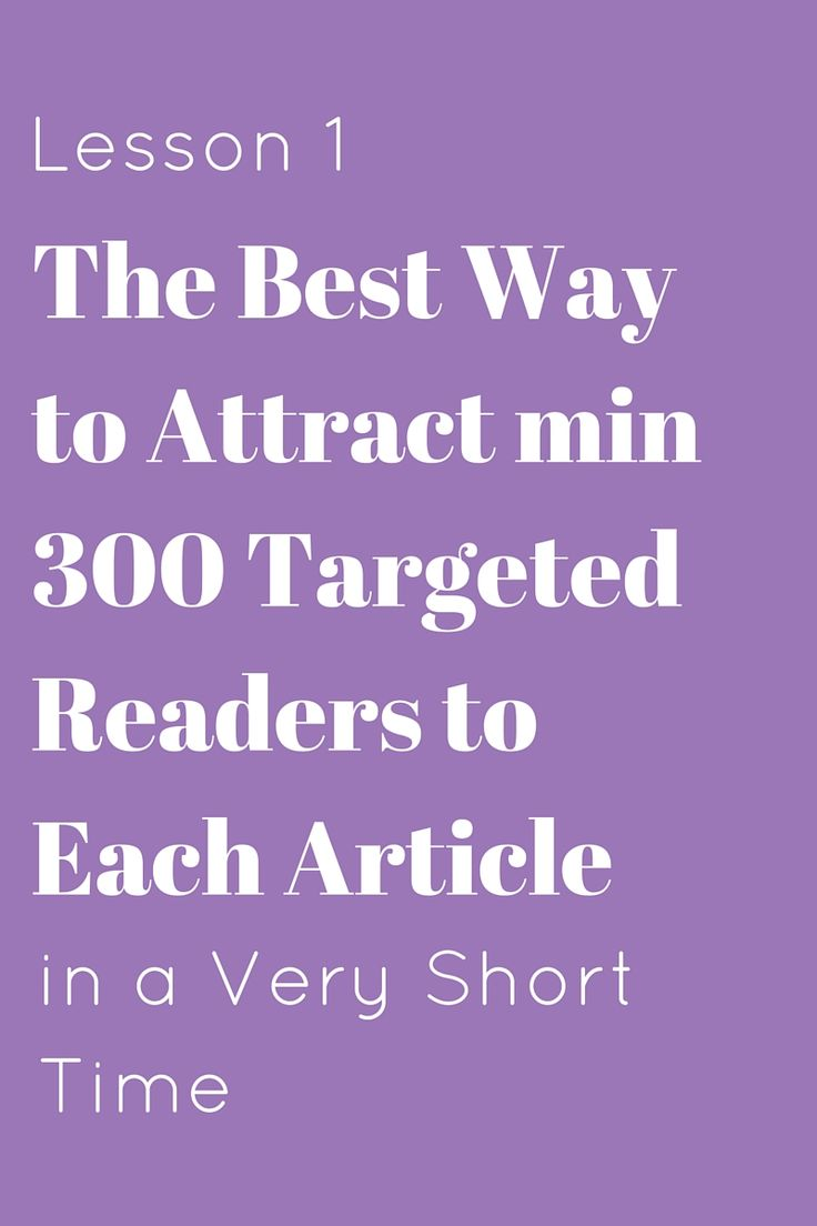 The Best Way to Attract min 300 Targeted Readers to Each Article in a Very Short…