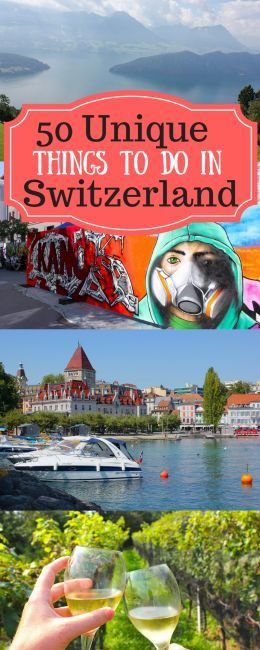 50 Things To Do in Switzerland