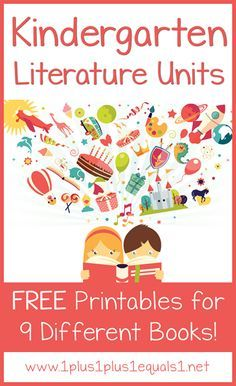 9 Different Kindergarten Literature Units ~ All Free Printables for several great books!