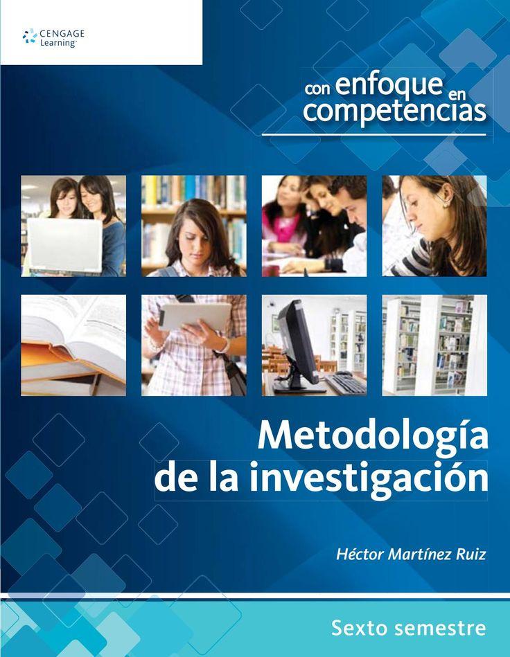Metodología de la investigación con enfoque en competencias Héctor Martínez Ruiz Sexto semestre