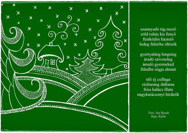 Szunnyadó tág mező zöld ruhás kis fenyő füstködös háztető hideg fehérbe öltözik...
