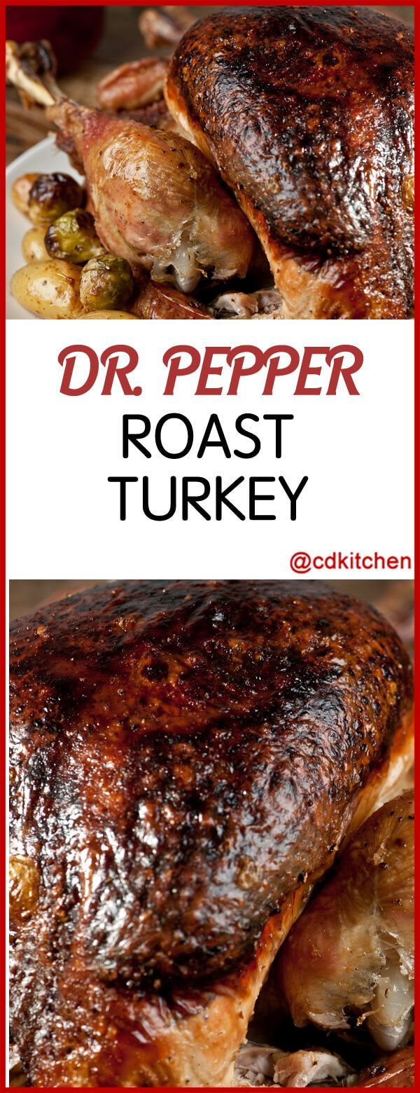 Dr. Pepper Roast Turkey - Dr. Pepper is the secret ingredient for getting a rich glaze on the turkey. Works great for turkey or chicken. You can substitute other colas in this recipe but the flavor of Dr. Pepper is unique.| CDKitchen.com