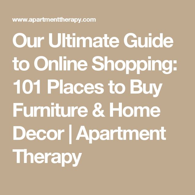 101 Places To Buy Furniture Home Decor Online