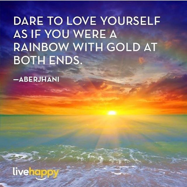"""Make every day count: """"Dare to love yourself as if you were a rainbow with gold at both ends."""" --Aberjhani quote from the books The River of Winged Dreams & Journey through the Power of the Rainbow.  Art graphic from: elsielmgartaccountThis was posted by @kc_love2teach - I loved so much that I had to share it also! #thethisquote #livehappy #aberjhani #aberjhaniquote Suicide Prevention Day.  Self-Esteem. Postive motivation.  Selfie Day. International Poetry day. Haiku quotes. Rainbow…"""