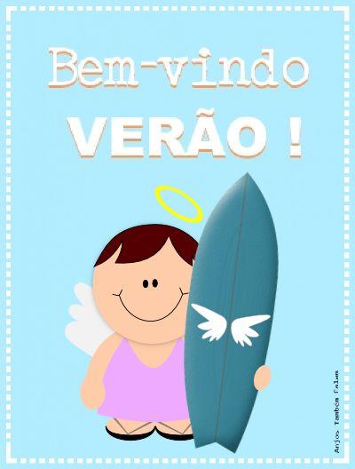 Anjos Também Falam ...: CHEGOU O VERÃO