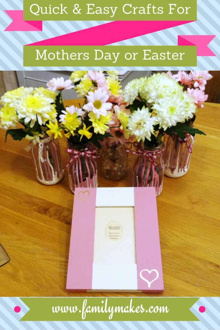Quick and easy Mother's Day or Easter Crafts, great for kids to do. Would make lovely hand made teacher gifts.