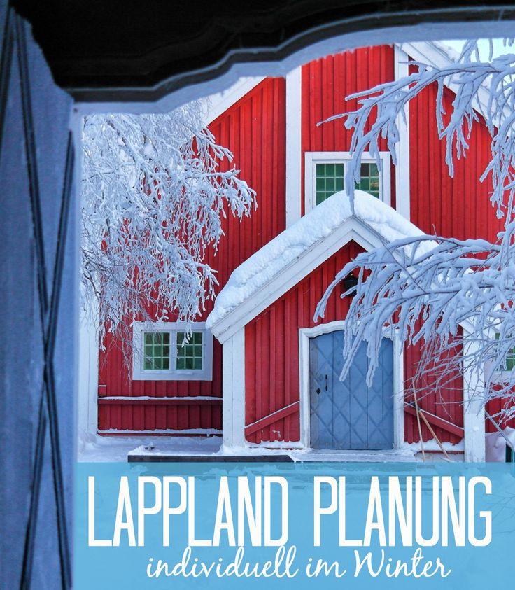 Die besten Tipp zur Planung für Schwedisch Lappland individuell im Winter. Info zur besten Reisezeit, Packliste, Highlights, Unterkünfte und Anfreise.