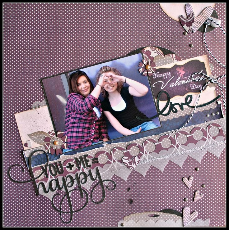 Blog Quick Quotes: You   Me = Happy!  Scrapbook Layouts