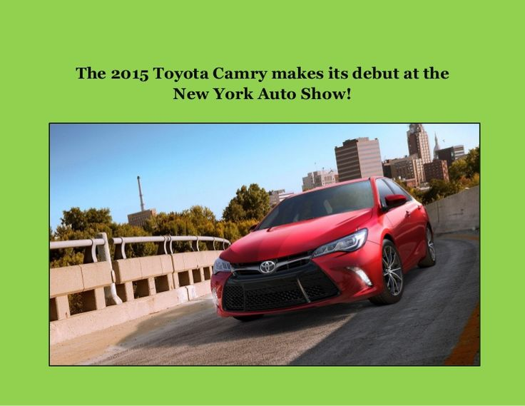 The 2015 Toyota Camry makes its debut at the New York Auto Show! Check out what you can expect from this new Toyota when it makes its way to dealerships this fall!   http://www.slideshare.net/ToyotaofNorthCharlotte/the-2015-toyota-camry-makes-its-debut-at-the-new-york-auto-show