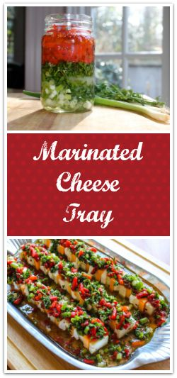 This easy, beautiful, tasty, eye catching Marinated Cheese Recipe will make a perfect addition to your next dinner party!
