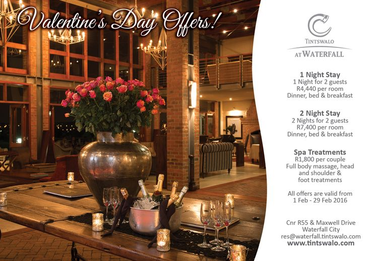 Not sure how  to spoil your #Valentine  this year? Check out Tintswalo at Waterfall's February promotions - there's no better way to celebrate #romance  in #johannesburg