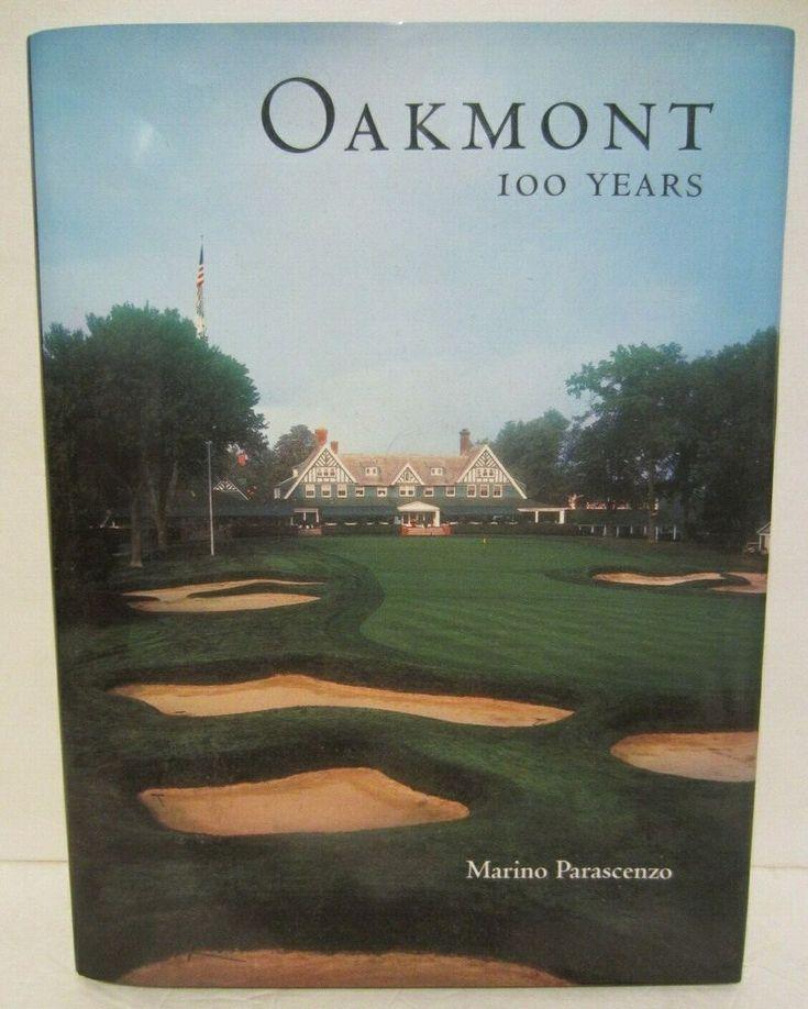 Oakmont 100 Years Marino Parascenzo Country Club Golf Course Book Pennsylvania Ebay Golf Courses Marino Oakmont