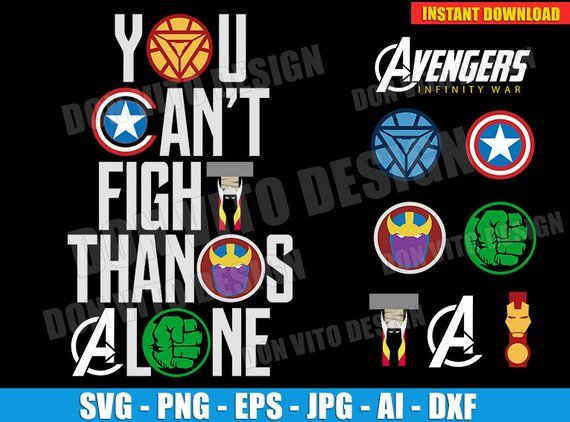 You Can't Fight Thanos Alone (SVG dxf png) Disney Movie