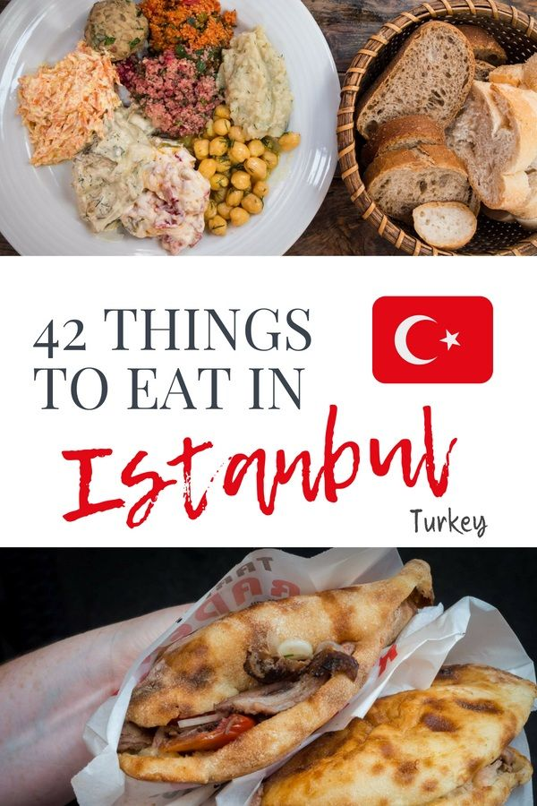 What To Eat In Istanbul Food Guide: 42 Dishes To Try