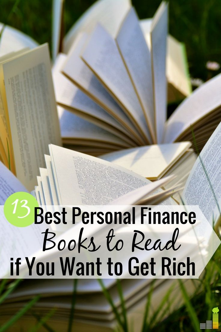 The Best Personal Finance Books Make Managing Money Easy To Understand Here Are 13 Of Top Read On Using As A Tool Get What You Want