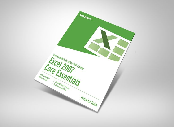 Microsoft Office Excel 2007 Core Essentials Courseware ➜ To DOWNLOAD this Free as a sample click on the image above. #velsoft #courseware #trainingmaterials