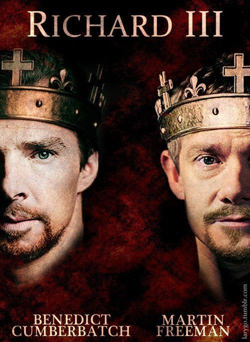 (click for article) The role of RICHARD III will soon be performed by both BBC Sherlock stars. Ben can be seen in a miniseries version while his co-star martin will perform the same role on stage in the west end. The bbc miniseries will be made by the same company who did  the Hollow Crown starring Tom Hiddleston.