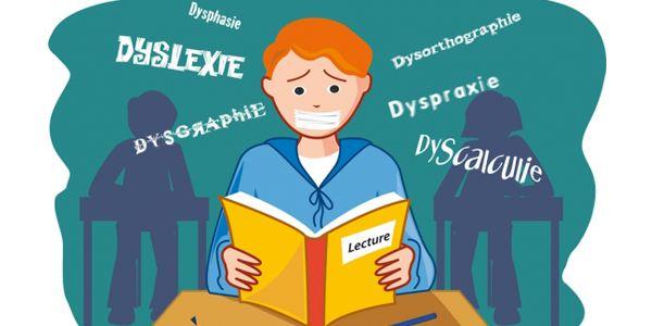 Comment reconnaître et aider nos élèves dys souffrant de trouble des apprentissages