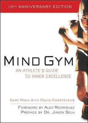 Praise for Mind Gym Believing in yourself is paramount to success for any athlete. Gary's lessons and David's writing provide examples of the importance of the mental game. -- Ben Crenshaw , two-time