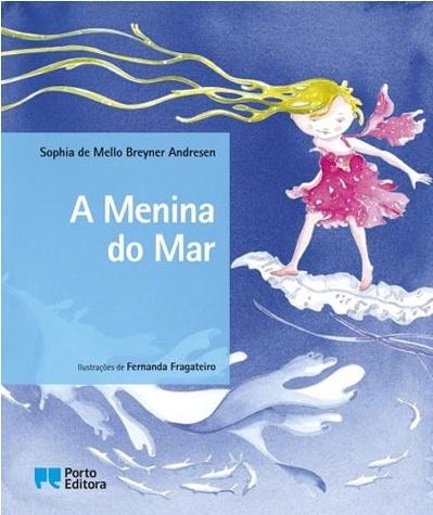A Menina do Mar, de Sophia de Mello Breyner Andersen