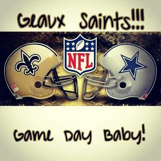 Saints vs Cowboys Game Day. Geaux Saints