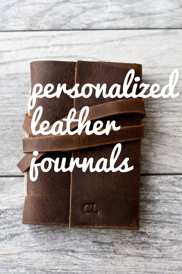 Leather journals personalized with initials, name, date!