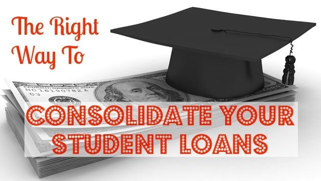 Student Loan Consolidation >> Everything You Need To Know About Student Loan Consolidation So