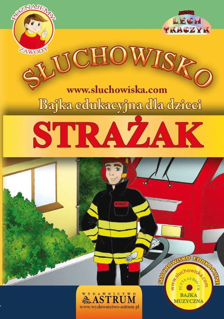 Strażak - Bajka