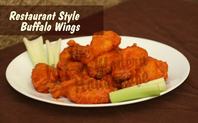 Restaurant Style Buffalo Wings | Homesteading Awesomeness | Pinterest