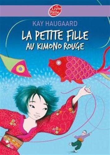 La petite fille au kimono rouge de Kay Haugaard