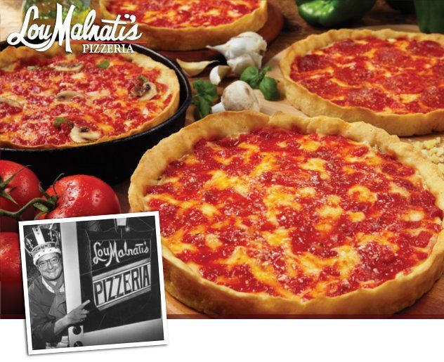 http://www.loumalnatis.com/Locations/-Considered the oldest family name in Chicago pizza, Lou Malnati's is as rich in history as its pizza is in flavor. Lou got his start in the 1940's working in Chicago's first deep dish pizzeria. Lou Malnati took his pizza expertise to Lincolnwood, a northern suburb of Chicago, where he and his wife Jean opened the first Lou Malnati's Pizzeria on March 17, 1971.The family owned and operated company, now with 36 locations,