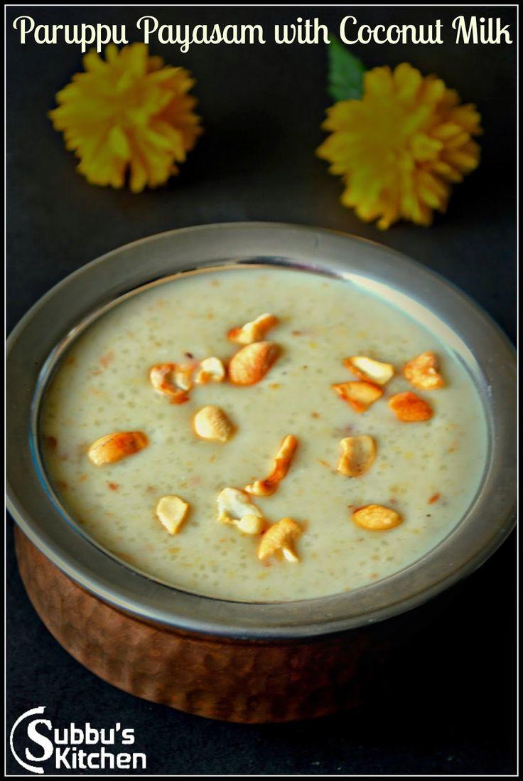 Paruppu Payasam with Cocunut Milk