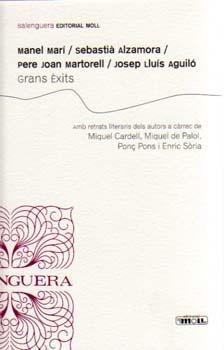 Grans èxits, amb Manel Marí, Sebastià Alzamora, Pere Joan Martorell i Josep Lluís Aguiló