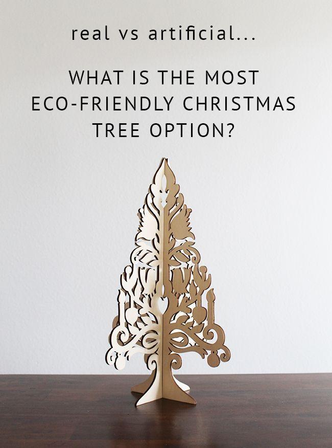 Real Vs Artificial Christmas Trees Eco Friendly Christmas Decorations Artificial Christmas Tree Eco Friendly Christmas