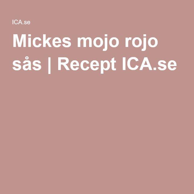 Mickes mojo rojo sås | Recept ICA.se