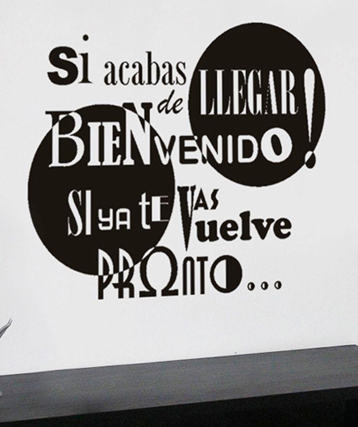 """""""Si acabas de llegar bienvenido! Si ya te vas vuelve pronto..."""" - Vinilo Adhesivo, decoración de paredes. $79.900 COP. Encuentra más vinilos adhesivos en www.giferent.com/vinilos-decorativos-adhesivos"""