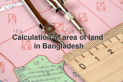 Land Measurement: Calculation of area of land in Bangladesh