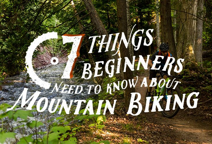 """Mountain biking is an exciting, adrenaline-fueled sport for people looking to push their limits. Because of this, it's important to know your limits before you get started so you don't get in over your head. The first time I hit the trail, I remember thinking, """"Shouldn't an adult be telling me not to do this?"""" But once you find your rhythm, it's a super rewarding experience. Below is a list of some basic gear you should have before heading out."""