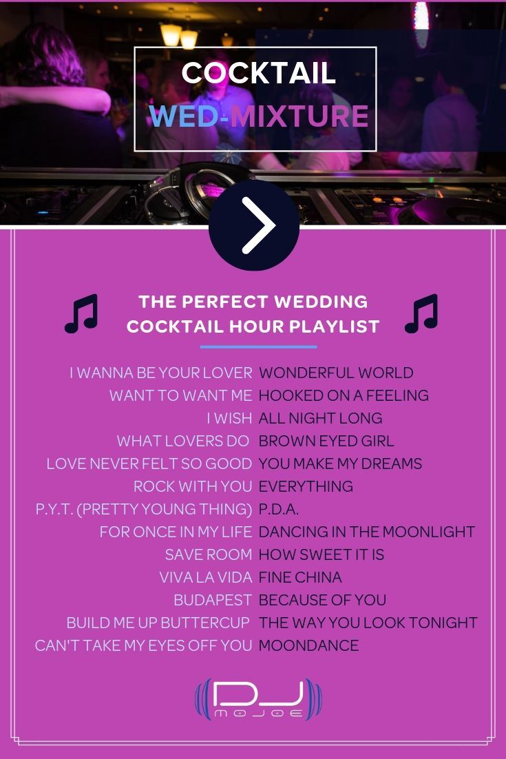 The Perfect Wedding Cocktail Hour Playlist In 2020 Cocktail Hour Wedding Cocktail Hour Playlist Wedding Cocktail Playlist