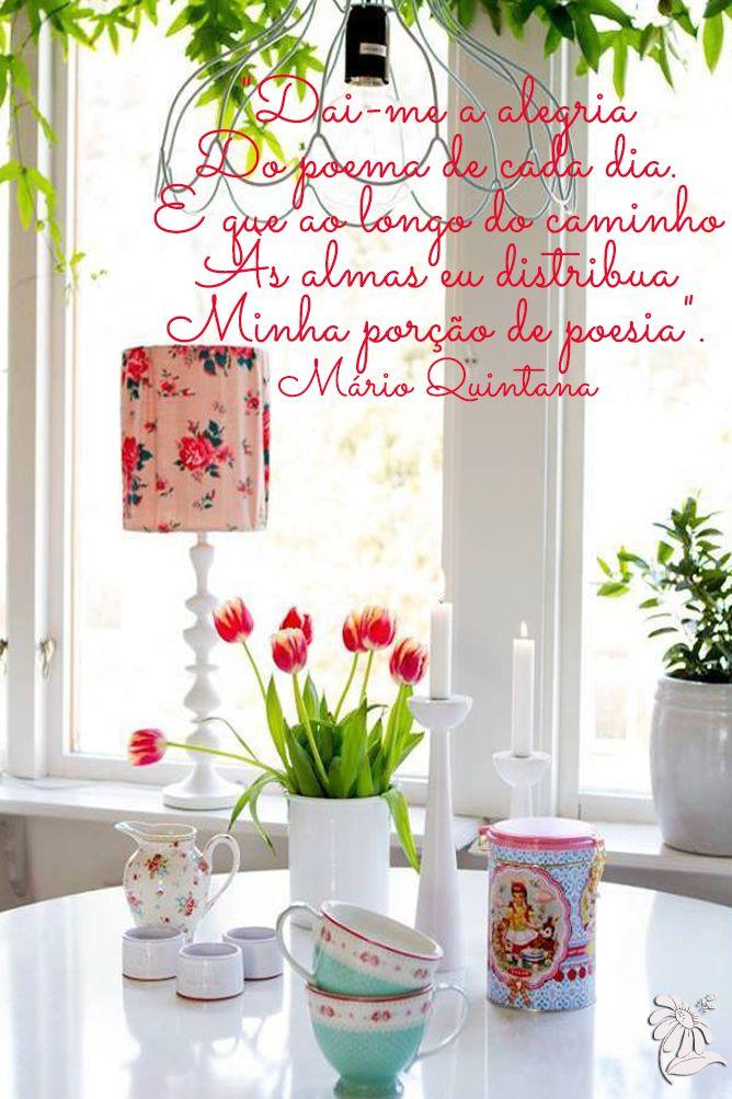 """✿⊱❥ """"Dai-me a alegria do poema de cada dia, e que ao longo do caminho, as almas eu distribua minha porção de poesia.""""  {Mario Quintana}"""