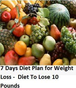 7 Tage Diät-Plan für Gewichtsverlust – Diät, 10 Pfund zu verlieren 7 Tage Di…