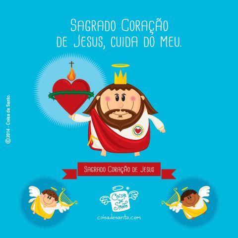Sagrado Coração de Jesus, cuida do Meu!  #coisadesanto #jesuscristo #mensagens