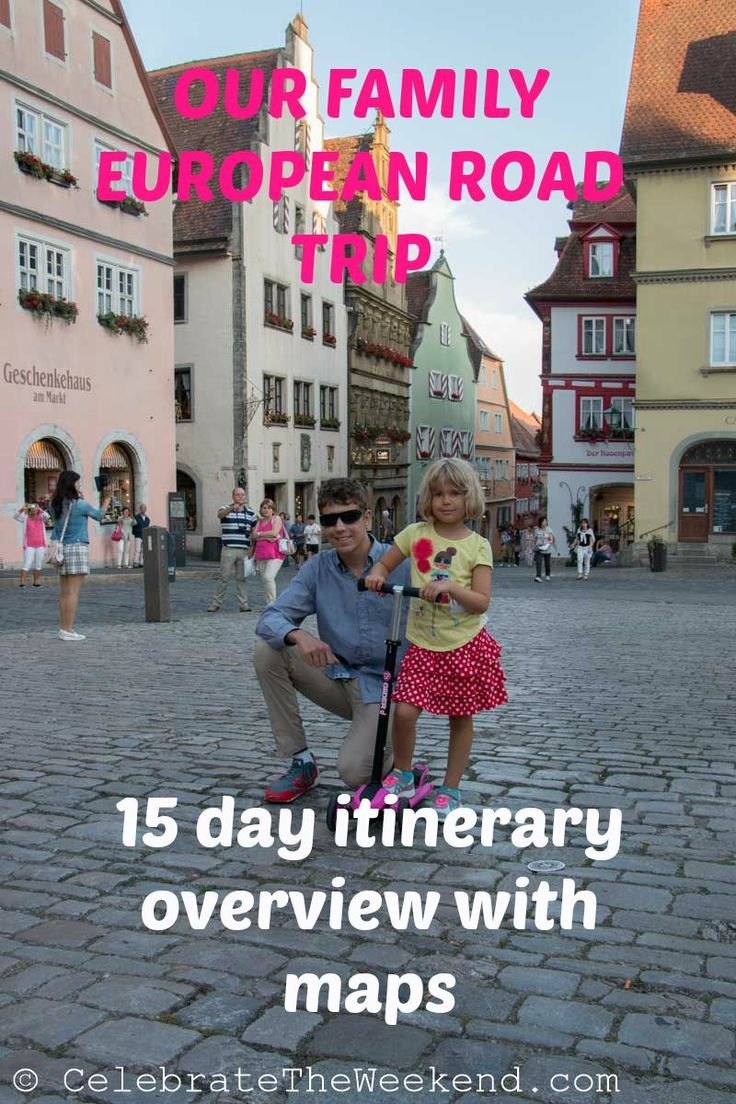 Overview Of Our 15 Day European Family Road Trip Itinerary Which Took Us Through Germany