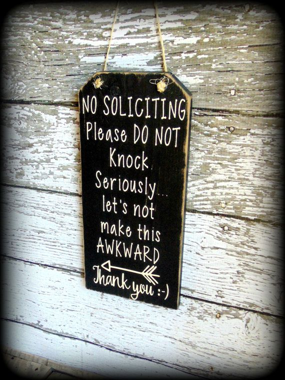 25 best ideas about funny wood signs on pinterest barn - Funny soliciting signs ...