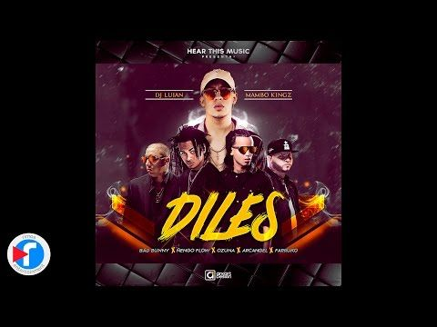 Diles - Bad Bunny, Ozuna, Farruko, Arcangel, Ñengo Flow - YouTube